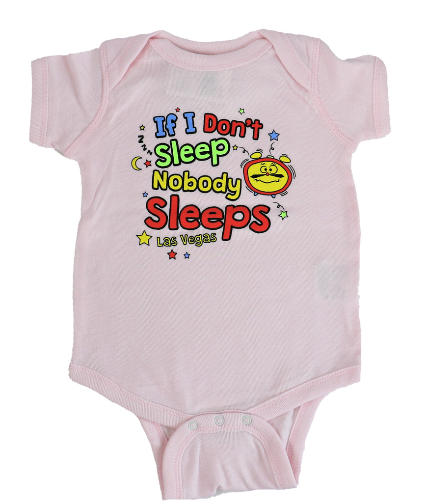 Infant If I Don't Sleep Nobody Sleeps Onesie