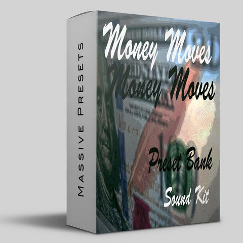 Money Moves (MASSIVE)