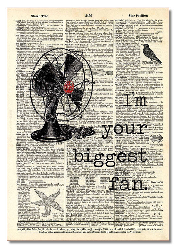 Im Your Biggest Fan Dictionary Art