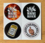 4 Pack of Mining Mayhem Hard Hat Stickers (Leave it for nightshift / dayshift)