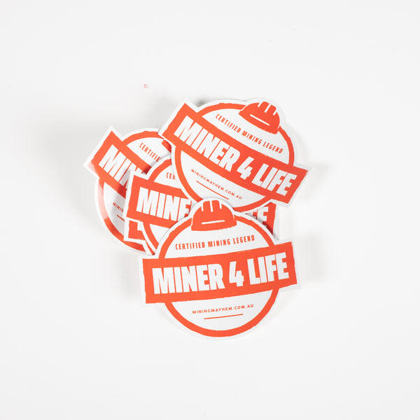 MINER 4 LIFE [Certified Mining Legend] - Sticker (5 Pack)