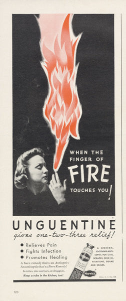 WWII Era Print Ad Unguentine Ointment Burn Antiseptic Pain Relief Medicine Vintage Advertisement Print Fire Art Illustration Wall Decor