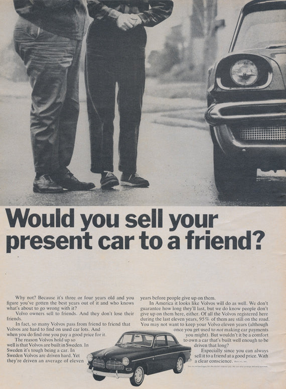"1966 Volvo Automobile Ad ""Would you sell your present car to a friend?"" B&W Photo Print Vintage Advertising Car Dealership Wall Art"
