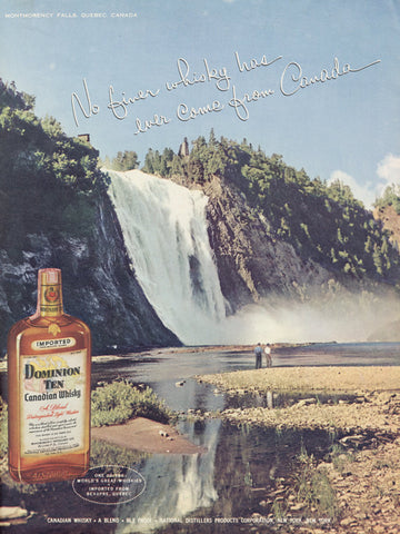 1955 Dominion Ten Canadian Whisky Ad Montmorency Falls Waterfall Quebec Canada Vintage Liquor Advertising Print Retro Bar Pub Art Wall Decor