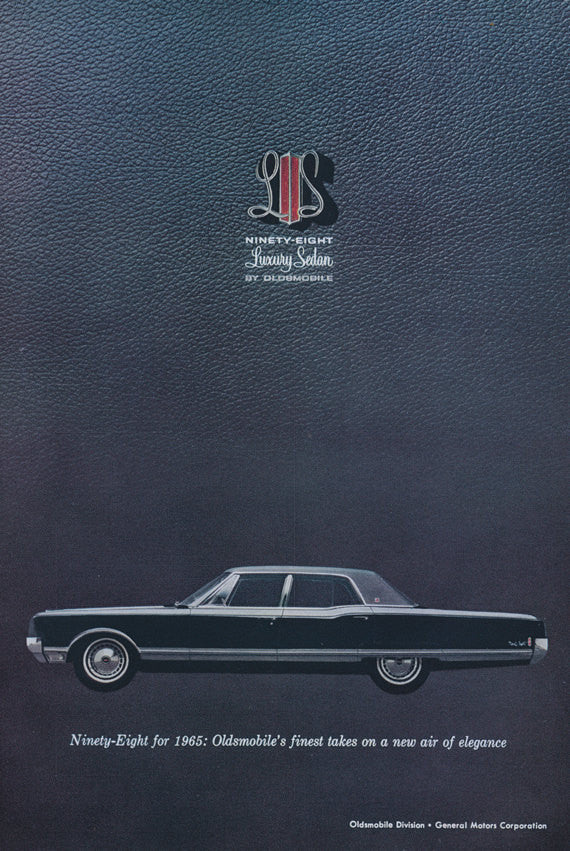 1965 Oldsmobile Ninety-Eight Classic Car Advertisement Vintage Luxury Automobile Mad Men Era Print Ad Wall Art Decor