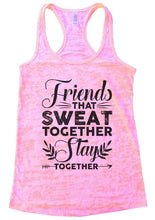 Friends THAT SWEAT TOGETHER Stay TOGETHER Burnout Tank Top By Womens Tank Tops Small Womens Tank Tops Light Pink