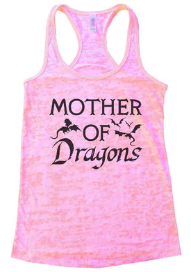 MOTHER OF Dragons Burnout Tank Top By Womens Tank Tops Small Womens Tank Tops Light Pink