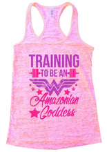 TRAINING TO BE AN Amazonian Goddess Burnout Tank Top By Womens Tank Tops Small Womens Tank Tops Light Pink