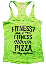 FITNESS? More Like FITNESS Whole PIZZA In My Mouth Burnout Tank Top By Womens Tank Tops Small Womens Tank Tops Neon Green