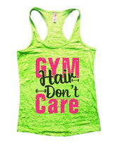 GYM Hair Don't Care Burnout Tank Top By Womens Tank Tops Small Womens Tank Tops Neon Green