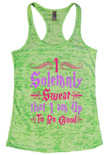 I Solemnly Swear That I Am Up To No Good Burnout Tank Top By Womens Tank Tops Small Womens Tank Tops Neon Green