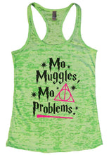 Mo Muggles Mo Problems Burnout Tank Top By Womens Tank Tops Small Womens Tank Tops Neon Green