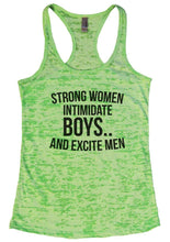 STRONG WOMEN INTIMIDATE BOYS.. AND EXCITE MEN Burnout Tank Top By Womens Tank Tops Small Womens Tank Tops Neon Green