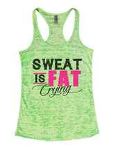 SWEAT IS FAT Crying Burnout Tank Top By Womens Tank Tops Small Womens Tank Tops Neon Green
