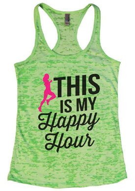 THIS IS MY Happpy Hour Burnout Tank Top By Womens Tank Tops Small Womens Tank Tops Neon Green
