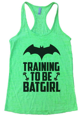 TRAINING TO BE BATGIRL Burnout Tank Top By Womens Tank Tops Small Womens Tank Tops Neon Green