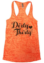 Dirty Thirty Burnout Tank Top By Womens Tank Tops Small Womens Tank Tops Neon Orange