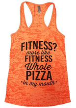 FITNESS? More Like FITNESS Whole PIZZA In My Mouth Burnout Tank Top By Womens Tank Tops Small Womens Tank Tops Neon Orange