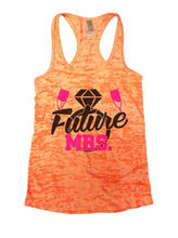 Future MRS. Burnout Tank Top By Womens Tank Tops Small Womens Tank Tops Neon Orange