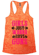 GIRLS JUST WANNA HAVE GUNS Burnout Tank Top By Womens Tank Tops Small Womens Tank Tops Neon Orange