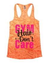GYM Hair Don't Care Burnout Tank Top By Womens Tank Tops Small Womens Tank Tops Neon Orange