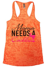Mama Needs A Cocktail Burnout Tank Top By Womens Tank Tops Small Womens Tank Tops Neon Orange