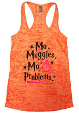 Mo Muggles Mo Problems Burnout Tank Top By Womens Tank Tops Small Womens Tank Tops Neon Orange