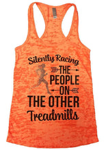 Silently Racing THE PEOPLE ON THE OTHER Treadmills Burnout Tank Top By Womens Tank Tops Small Womens Tank Tops Neon Orange