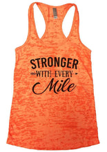 STRONGER WITH EVERY Mile Burnout Tank Top By Womens Tank Tops Small Womens Tank Tops Neon Orange