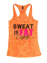 SWEAT IS FAT Crying Burnout Tank Top By Womens Tank Tops Small Womens Tank Tops Neon Orange