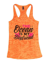 THE Ocean IS MY Boyfriend Burnout Tank Top By Womens Tank Tops Small Womens Tank Tops Neon Orange