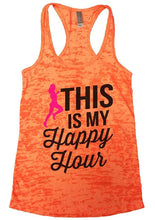 THIS IS MY Happpy Hour Burnout Tank Top By Womens Tank Tops Small Womens Tank Tops Neon Orange