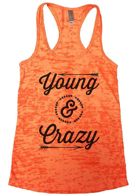 Young & Crazy Burnout Tank Top By Womens Tank Tops Small Womens Tank Tops Neon Orange