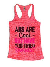 Abs Are Cool But Have You Tried Donuts? Burnout Tank Top By Womens Tank Tops Small Womens Tank Tops Shocking Pink