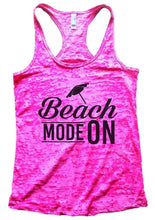 Beach MODE ON Burnout Tank Top By Womens Tank Tops Small Womens Tank Tops Shocking Pink