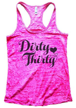 Dirty Thirty Burnout Tank Top By Womens Tank Tops Small Womens Tank Tops Shocking Pink