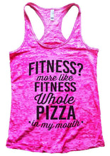 FITNESS? More Like FITNESS Whole PIZZA In My Mouth Burnout Tank Top By Womens Tank Tops Small Womens Tank Tops Shocking Pink