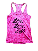 Live, Love, Lift. Burnout Tank Top By Womens Tank Tops Small Womens Tank Tops Shocking Pink