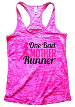 One Bad MOTHER Runner Burnout Tank Top By Womens Tank Tops Small Womens Tank Tops Shocking Pink