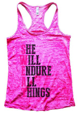 SHE WILL ENDURE ALL THINGS Burnout Tank Top By Womens Tank Tops Small Womens Tank Tops Shocking Pink