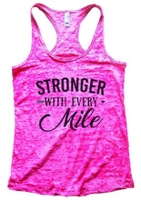 STRONGER WITH EVERY Mile Burnout Tank Top By Womens Tank Tops Small Womens Tank Tops Shocking Pink