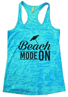 Beach MODE ON Burnout Tank Top By Womens Tank Tops Small Womens Tank Tops Tahiti Blue