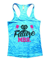 Future MRS. Burnout Tank Top By Womens Tank Tops Small Womens Tank Tops Tahiti Blue
