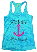 Let's Get Ship Faced Burnout Tank Top By Womens Tank Tops Small Womens Tank Tops Tahiti Blue