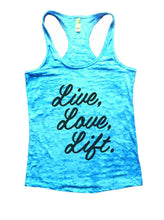 Live, Love, Lift. Burnout Tank Top By Womens Tank Tops Small Womens Tank Tops Tahiti Blue
