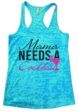 Mama Needs A Cocktail Burnout Tank Top By Womens Tank Tops Small Womens Tank Tops Tahiti Blue