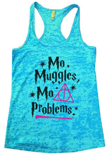Mo Muggles Mo Problems Burnout Tank Top By Womens Tank Tops Small Womens Tank Tops Tahiti Blue