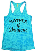 Mother Of Dragons Burnout Tank Top By Womens Tank Tops Small Womens Tank Tops Tahiti Blue