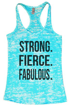 STRONG. FIERCE. FABULOUS. Burnout Tank Top By Womens Tank Tops Small Womens Tank Tops Tahiti Blue
