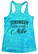 STRONGER WITH EVERY Mile Burnout Tank Top By Womens Tank Tops Small Womens Tank Tops Tahiti Blue